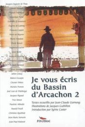 Je Vous Ecris Du Bassin D'Arcachon 2 - Couverture - Format classique