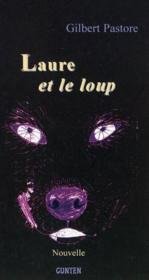 Laure et le loup : nouvelle - Couverture - Format classique