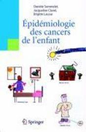 Épidémiologie des cancers de l'enfant - Couverture - Format classique