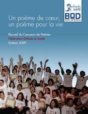 Un poème de coeur, un poème pour la vie (édition 2009) - Couverture - Format classique