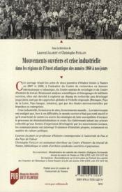 Mouvements ouvriers et crise industrielle ; dans les régions de l'Ouest atlantique des années 1960 à nos jours - 4ème de couverture - Format classique