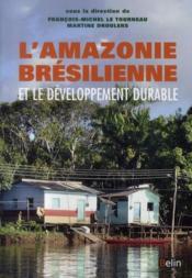 L'Amazonie brésilienne et le développement durable ; leçons du projet Duramaz - Couverture - Format classique