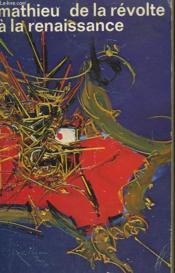 De La Revolte A La Renaissance. Collection : Idees N° 279 - Couverture - Format classique