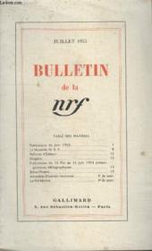 Bulletin Juillet 1955 N°31. Publication De Juin 1955/la Nouvelle N.R.F/ Reliure Editeur/ Diogene/publications Du 15 Mai Au 15 Juin 1955/ Echos-Projets/ Actualites/ La Meridienne. - Couverture - Format classique