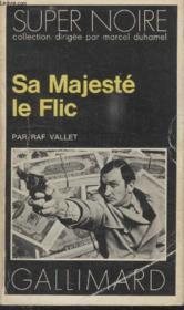 Collection Super Noire N° 42. Sa Mejeste Le Flic. - Couverture - Format classique