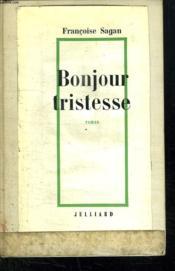 Bonjour Tristesse. - Couverture - Format classique