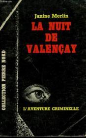 La Nuit De Valencay. Collection L'Aventure Criminelle N° 161 - Couverture - Format classique