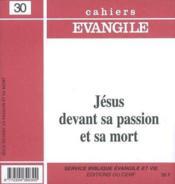 Jesus Devant Sa Passion Et Sa Mort (M. Gourgues), No 30 - Couverture - Format classique