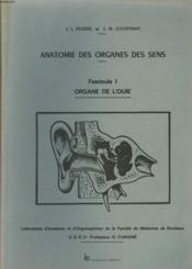Anatomie Des Organes Des Sens. Fascicule I. Organe De L'Ouie. - Couverture - Format classique