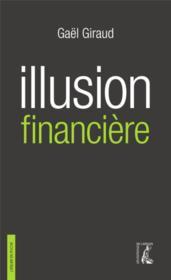 Illusion financière - Couverture - Format classique
