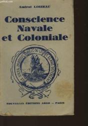 Conscience Navale Et Coloniale - Couverture - Format classique