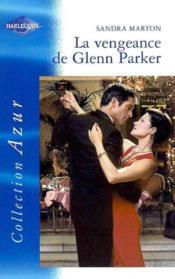 La Vengeance De Glenn Parker - Couverture - Format classique