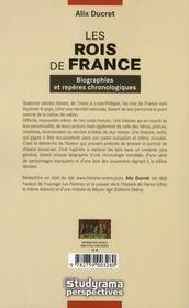 Les rois de France ; biographies et repères chronologiques - 4ème de couverture - Format classique