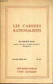 OVERTON - penseur libre de la premiere revolution d'Angleterre / LES CAHIERS RATIONALISTES - N°213 - AOUT-SEPTEMBRE 1963. - Couverture - Format classique