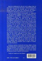 Le rôle méconnu de la loi salique ; la succession royale ; XIV-XVIe siècles - 4ème de couverture - Format classique