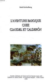 L'aventure baroque chez claudel et calderon - Couverture - Format classique