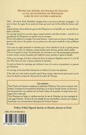 1815 ; Napoléon en campagne ; heure par heure dans l'ombre de l'empereur - 4ème de couverture - Format classique