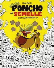 Poncho et Semelle t.2 ; la colère de l'Ouest - Intérieur - Format classique