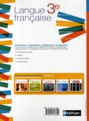 Langue française ; 3ème ; grammaire, conjugaison, orthographe, vocabulaire (édition 2008) - 4ème de couverture - Format classique