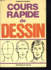 Cours Rapide De Dessin - Couverture - Format classique