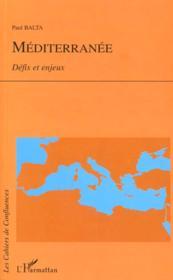 Mediterranee ; Defis Et Enjeux - Couverture - Format classique