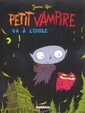 Petit Vampire T.1 ; Petit Vampire va à l'école - Intérieur - Format classique