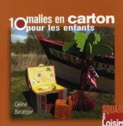 10 malles en carton pour les enfants - Couverture - Format classique