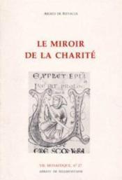 Vie monastique t.27 ; le miroir de la charité - Couverture - Format classique