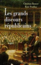 Les Grands Discours Republicains - Couverture - Format classique