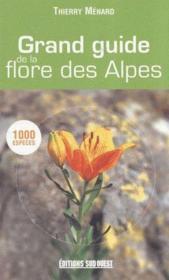 Grand guide de la flore des alpes - Couverture - Format classique