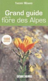 Grand guide de la flore des alpes - Intérieur - Format classique