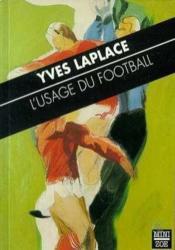 L'Usage Du Football - Couverture - Format classique