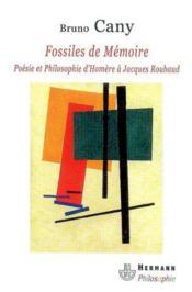 Fossiles de mémoire ; poésie et philosophie d'Homère à Jacques Roubaud - Couverture - Format classique