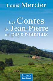 Les contes de Jean-Pierre en Pays Roannais - Couverture - Format classique