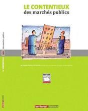 Le contentieux des marchés publics - Couverture - Format classique
