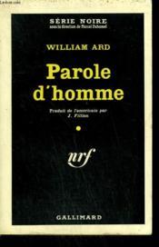 Parole D'Homme. ( As Badasi Am ). Collection : Serie Noire N° 549 - Couverture - Format classique