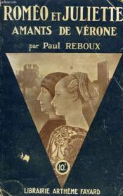 Romeo Et Juliette. Amants De Verone. - Couverture - Format classique