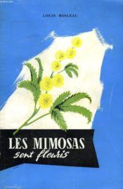 Les Mimosas Sont Fleuris, Essai De Doctrine Maconnique Universelle - Couverture - Format classique