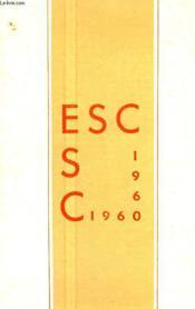 Esc 1960, Annuaire Des Associations D'Anciens Eleves Des Ecoles Superieures De Commerce - Couverture - Format classique