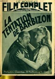 Le Nouveau Film Complet N° 28 - La Tentation De Barbizon - Couverture - Format classique