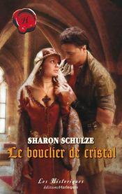 Le Bouclier De Cristal - Intérieur - Format classique