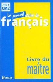 L'ATELIER DE FRANCAIS ; CM2 ; livre du maître - Intérieur - Format classique
