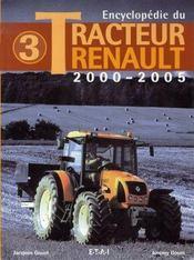 Encyclopédie du tracteur renault t.3 ; 2000-2005 - Intérieur - Format classique