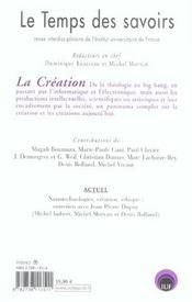 Le temps des savoirs - n 7. la creation - 4ème de couverture - Format classique