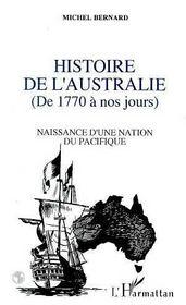 Histoire de l'Australie ; de 1770 à nos jours - Intérieur - Format classique