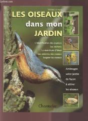 Les Oiseaux Dans Mon Jardin - Couverture - Format classique