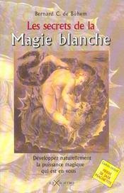 Les Secrets De La Magie Blanche - Intérieur - Format classique