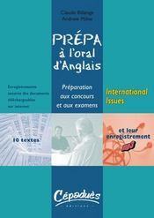 Prépa à l'oral d'anglais ; international issues - Intérieur - Format classique