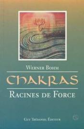 Chakras racines de force - Couverture - Format classique
