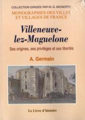 Villeneuve-Les-Maguelonne (Histoire De) - Couverture - Format classique